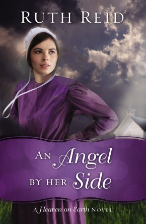An Angel by Her Side (A Heaven On Earth Novel) *Scratch & Dent*