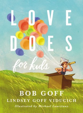 Love Does for Kids