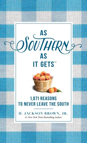 As Southern As It Gets: 1,071 Reasons to Never Leave the South *Scratch & Dent*