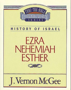 Ezra / Nehemiah / Esther (Thru the Bible)
