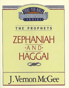 Zephaniah / Haggai (Thru the Bible)