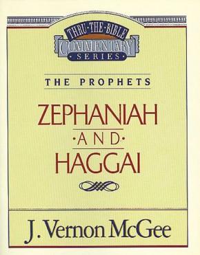 Zephaniah / Haggai (Thru the Bible)