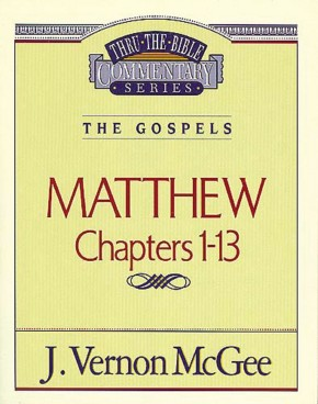 Matthew  I (Thru the Bible)
