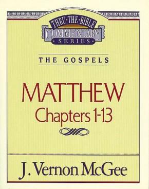 Matthew  I (Thru the Bible)