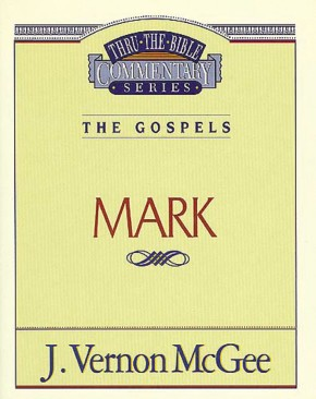 Mark (Thru the Bible)