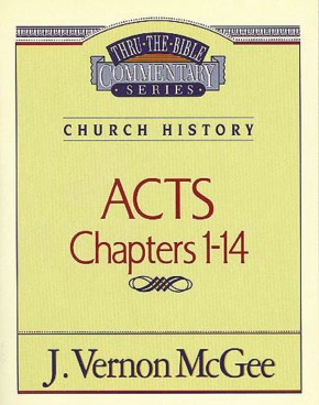 Acts, Chapters 1-14  (Thru the Bible) *Scratch & Dent*