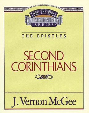 Second Corinthians (Thru the Bible)