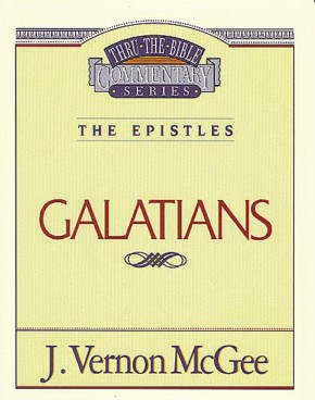 Galatians (Thru the Bible)
