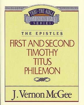 1 and   2 Timothy / Titus / Philemon (Thru the Bible)