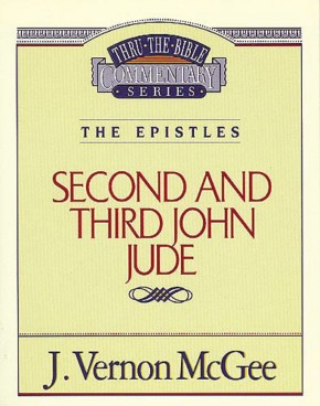 Second and Third John Jude (Thru the Bible)
