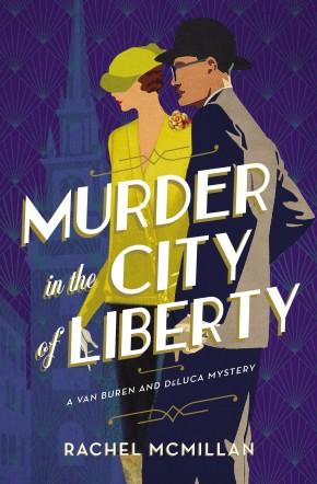 Murder in the City of Liberty (A Van Buren and DeLuca Mystery)