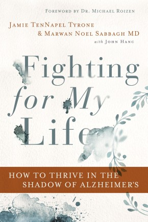 Fighting for My Life: How to Thrive in the Shadow of Alzheimer's *Scratch & Dent*