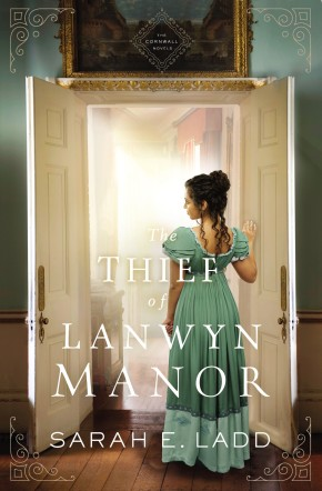 The Thief of Lanwyn Manor (The Cornwall Novels)