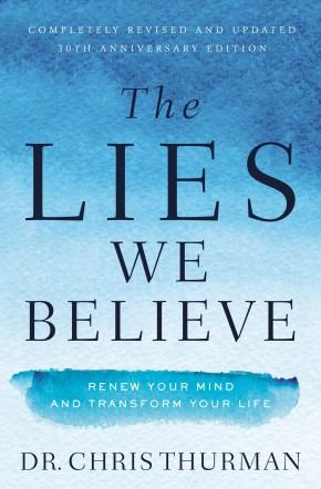 The Lies We Believe: Renew Your Mind and Transform Your Life *Scratch & Dent*