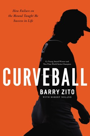 Curveball: How I Discovered True Fulfillment After Chasing Fortune and Fame
