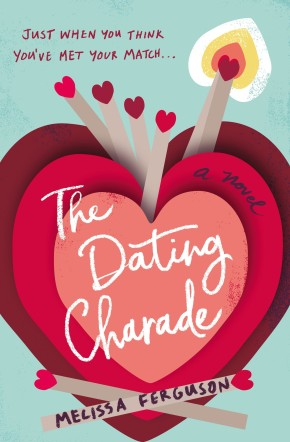 The Dating Charade *Scratch & Dent*