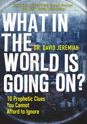 What in the World is Going On?: 10 Prophetic Clues You Cannot Afford to Ignore *Scratch & Dent*