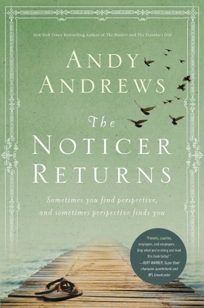 The Noticer Returns: Sometimes You Find Perspective, and Sometimes Perspective Finds You