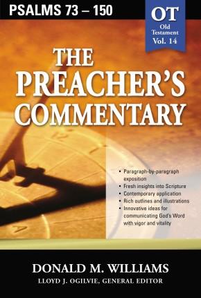Preacher's Commentary - Vol. 14- Psalms 73-150