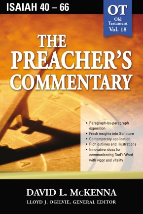 The Preacher's Commentary - Vol. 18- Isaiah 40-66