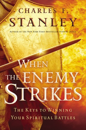 When the Enemy Strikes: The Keys to Winning Your Spiritual Battles *Scratch & Dent*
