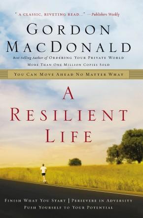 A Resilient Life: PB Gordon MacDonald
