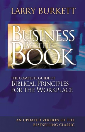 Business By The Book PB by Larry Burkett