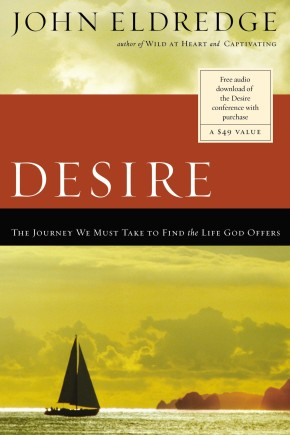 Desire by John Eldredge