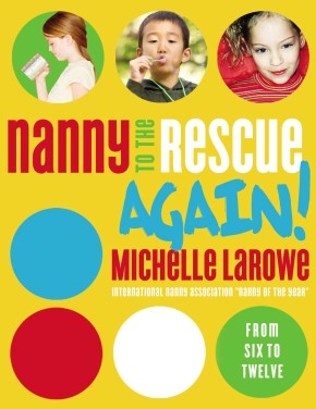 Nanny to the Rescue Again! PB by Michelle LaRowe