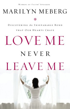 Love Me Never Leave me: Discovering the Inseparable Bond That Our Hearts Crave *Scratch & Dent*