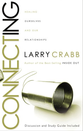 Connecting by Larry Crabb PB NEW