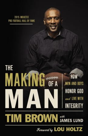 The Making of a Man: How Men and Boys Honor God and Live with Integrity *Scratch & Dent*