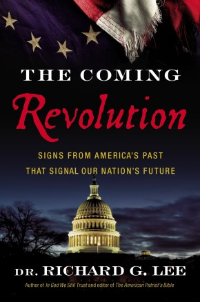 The Coming Revolution: Signs from America's Past That Signal Our Nation's Future *Scratch & Dent*