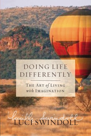 Doing Life Differently: The Art of Living with Imagination *Scratch & Dent*