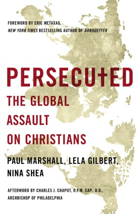 Persecuted: The Global Assault on Christians *Scratch & Dent*