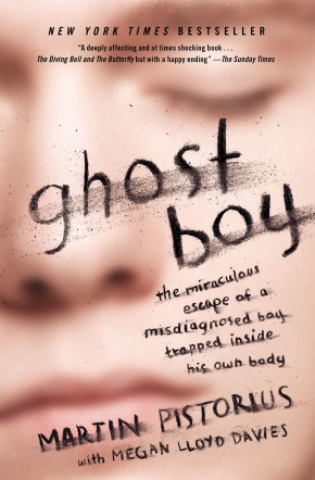 Ghost Boy: The Miraculous Escape of a Misdiagnosed Boy Trapped Inside His Own Body *Scratch & Dent*