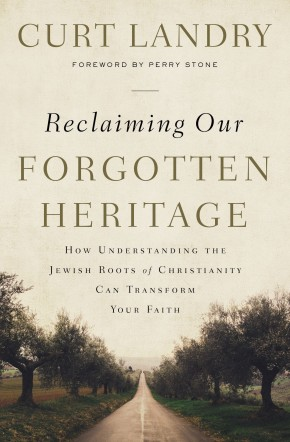 Reclaiming Our Forgotten Heritage: How Understanding the Jewish Roots of Christianity Can Transform Your Faith *Scratch & Dent*