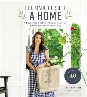 She Made Herself a Home: A Practical Guide to Design, Organize, and Give Purpose to Your Space *Scratch & Dent*