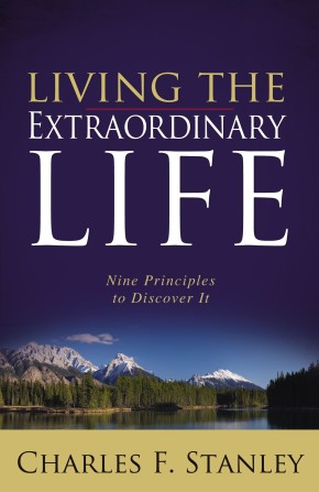 Living the Extraordinary Life: Nine Principles to Discover It *Scratch & Dent*