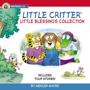 Little Critter Little Blessings Collection: Includes Four Stories!