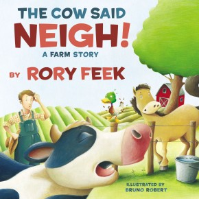 The Cow Said Neigh! (picture book): A Farm Story *Scratch & Dent*