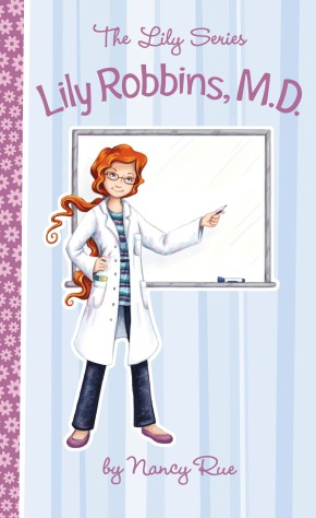 Lily Robbins, M.D. (The Lily Series)