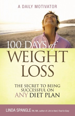 100 Days of Weight Loss: The Secret to Being Successful on Any Diet Plan *Scratch & Dent*