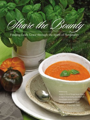 Share the Bounty: Finding God's Grace through the Spirit of Hospitality *Scratch & Dent*