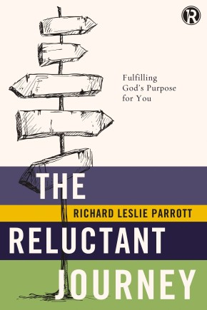 The Reluctant Journey: Fulfilling God?s Purpose for You (Refraction) *Scratch & Dent*