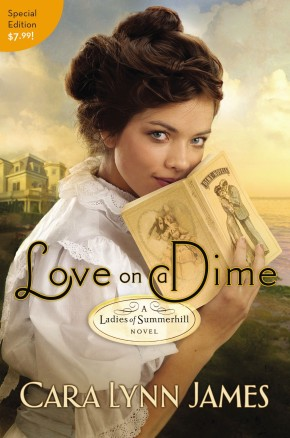 Love on a Dime: Value Edition (A Ladies of Summerhill Novel)