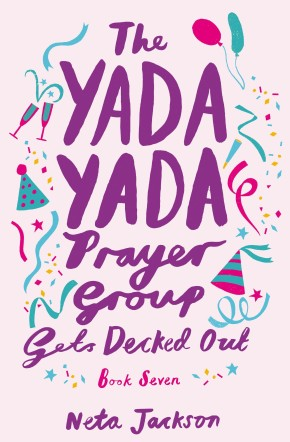 The Yada Yada Prayer Group Gets Decked Out (Yada Yada Series)