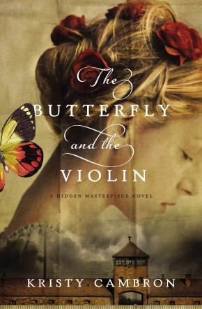 The Butterfly and the Violin (A Hidden Masterpiece Novel)