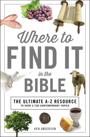Where to Find It in the Bible (A to Z Series) *Scratch & Dent*