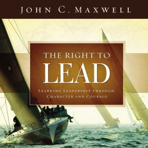 The Right to Lead: Learning Leadership Through Character and Courage *Scratch & Dent*
